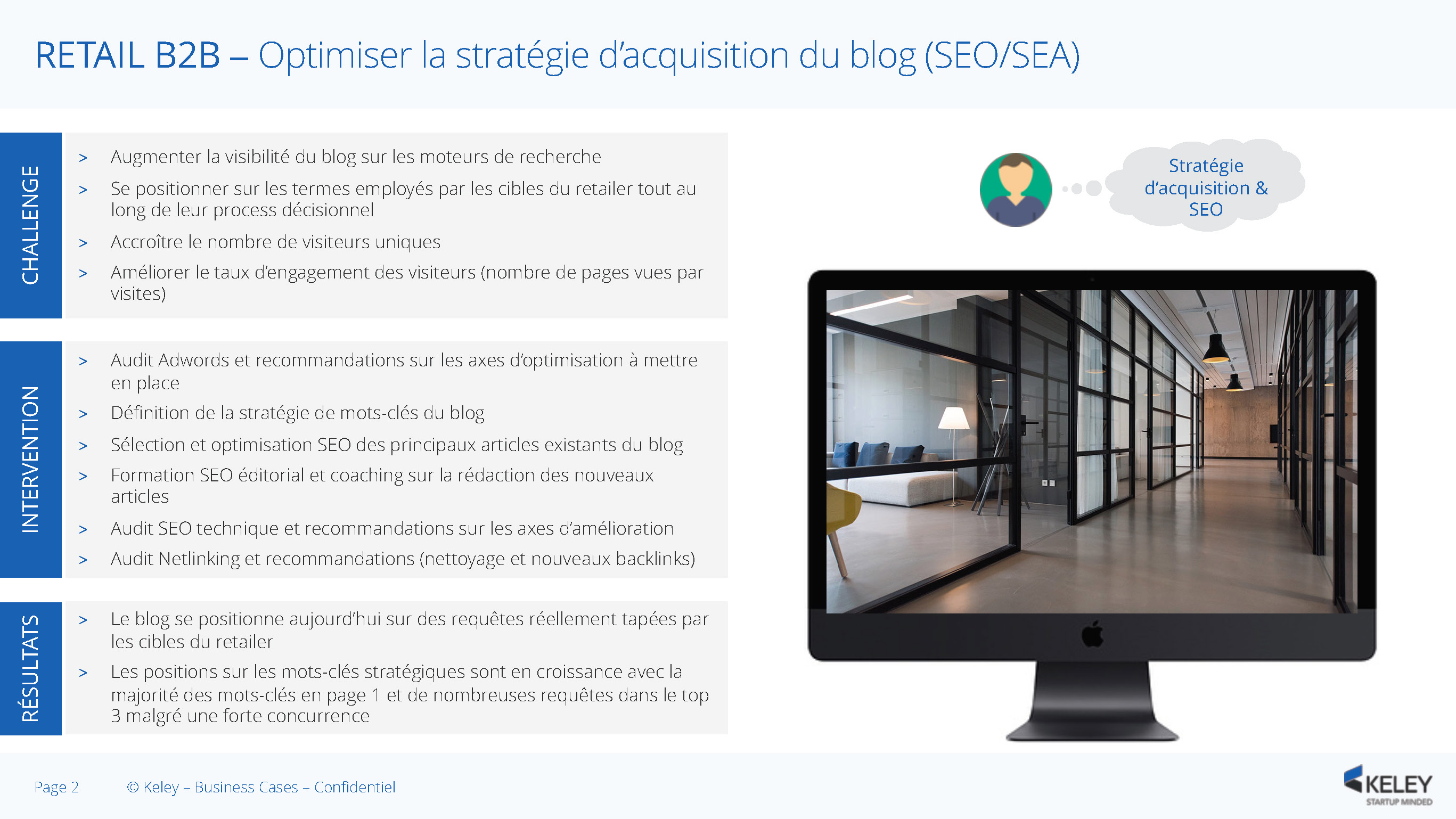 Cas d'usage Retail B2B n2 : Optimiser la stratégie d'acquisition du blog (SEO/SEA)