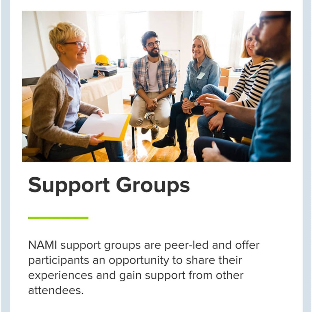 NAMI support groups are peer-led and offer participants and opportunity to share their experiances and gain support from other attendees.