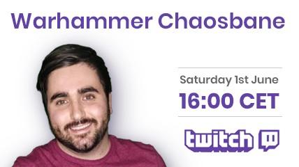 Warhammer: Chaosbane livestream Twitch