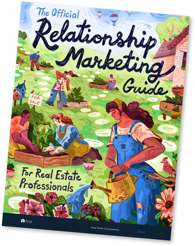The Official Relationship Marketing Guide For Real Estate Professionals