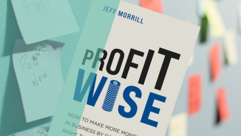 Another book review: Profit Wise (by Jeff Morrill)