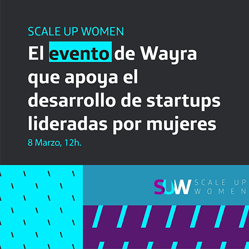 Scale Up Women 2021 8 de Marzo