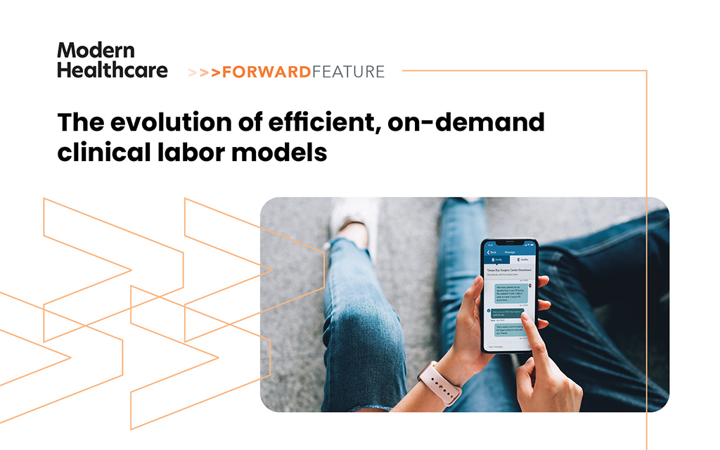 The Evolution of Efficient, On-Demand Clinical Labor Models