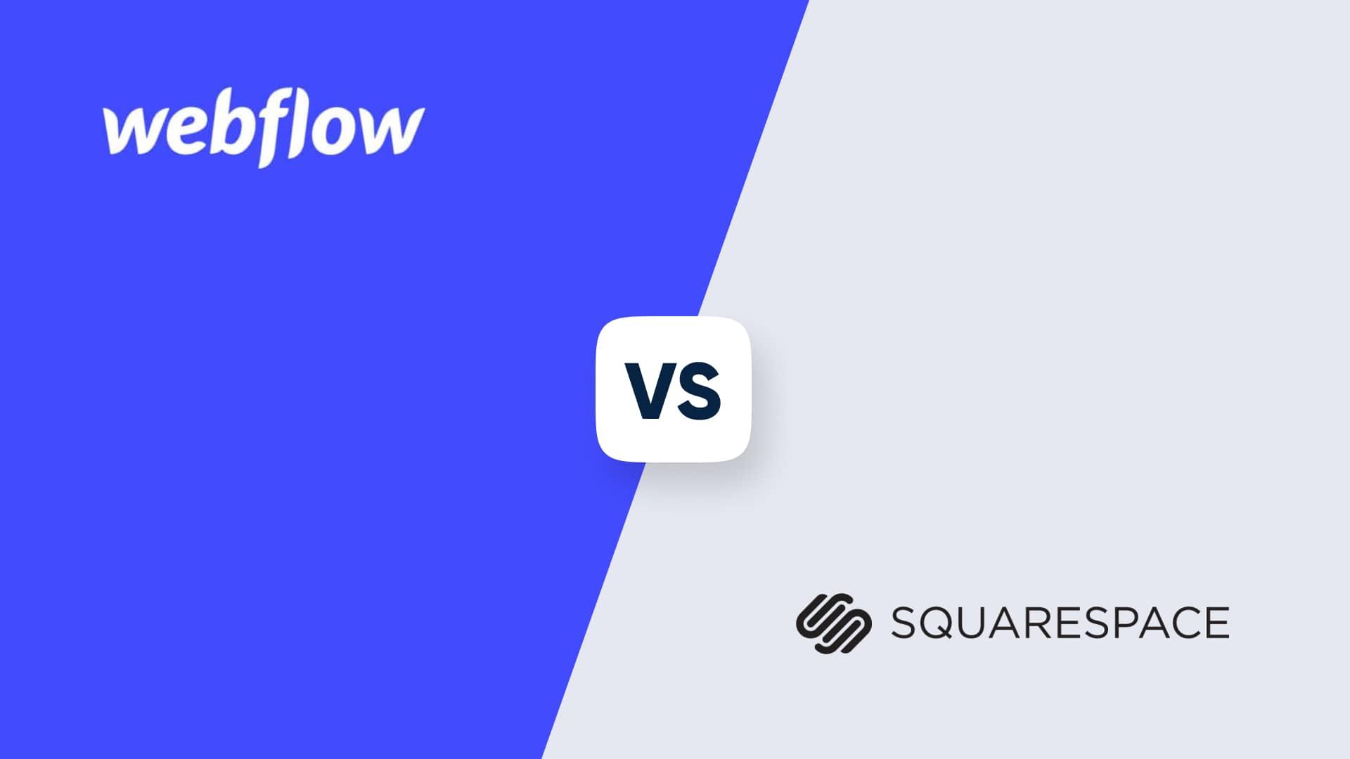 Webflow vs Squarespace  10 Comparison Points