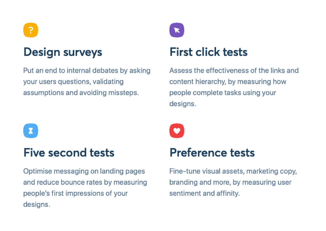 List of features on Usability Hub: Design surveys, first click tests, five second tests and preference tests.