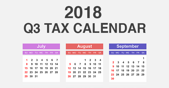 2018 QC tax calendar showing July, August and September