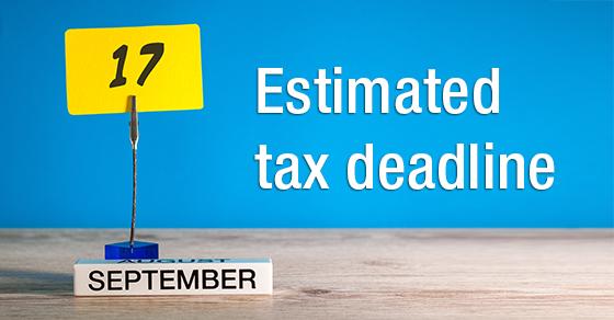 estimated tax deadline september 17