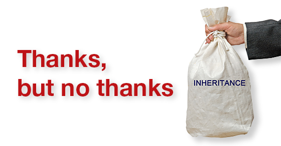 """hand holding bag that says inheritance """"thanks but no thanks"""""""