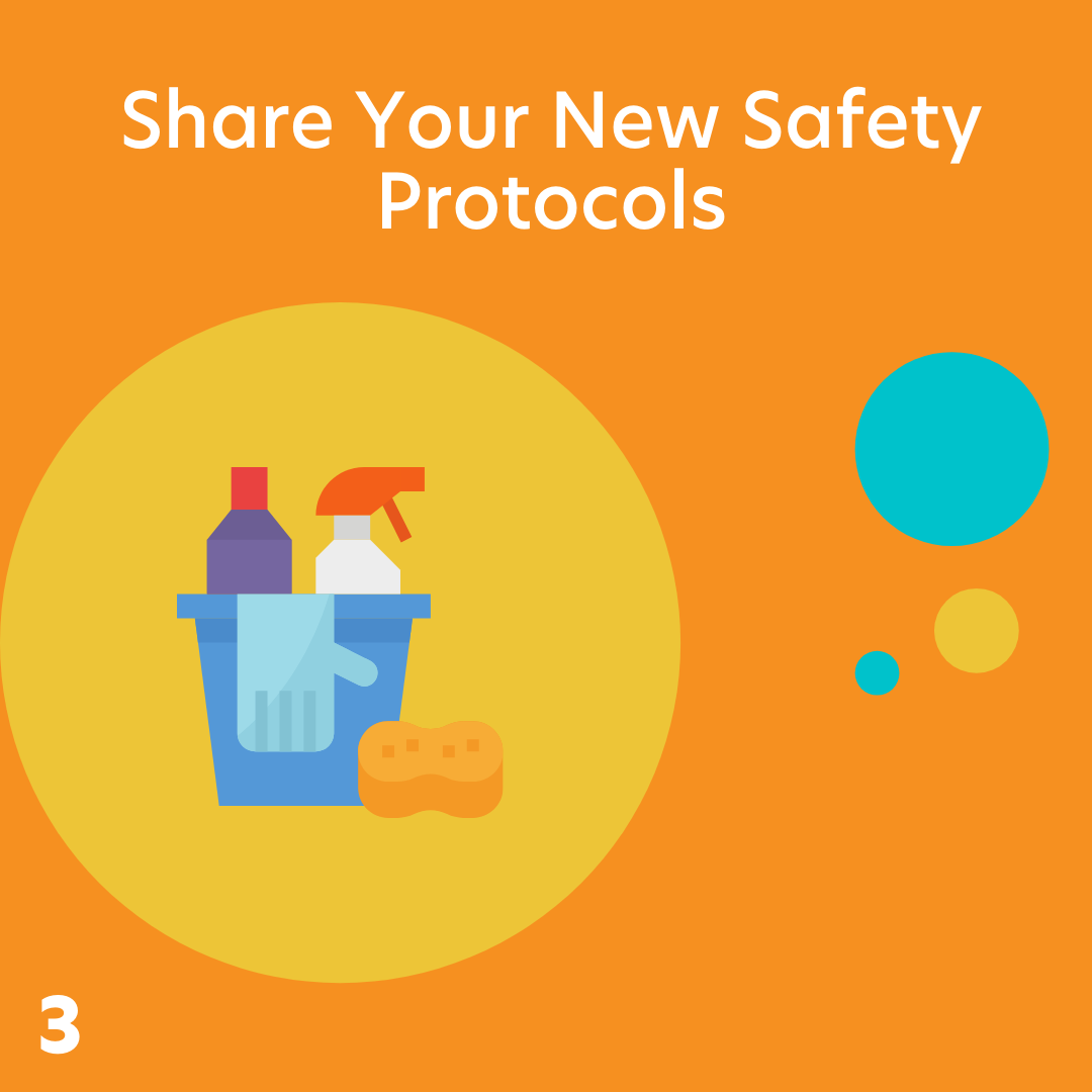 Share your new safety protocols