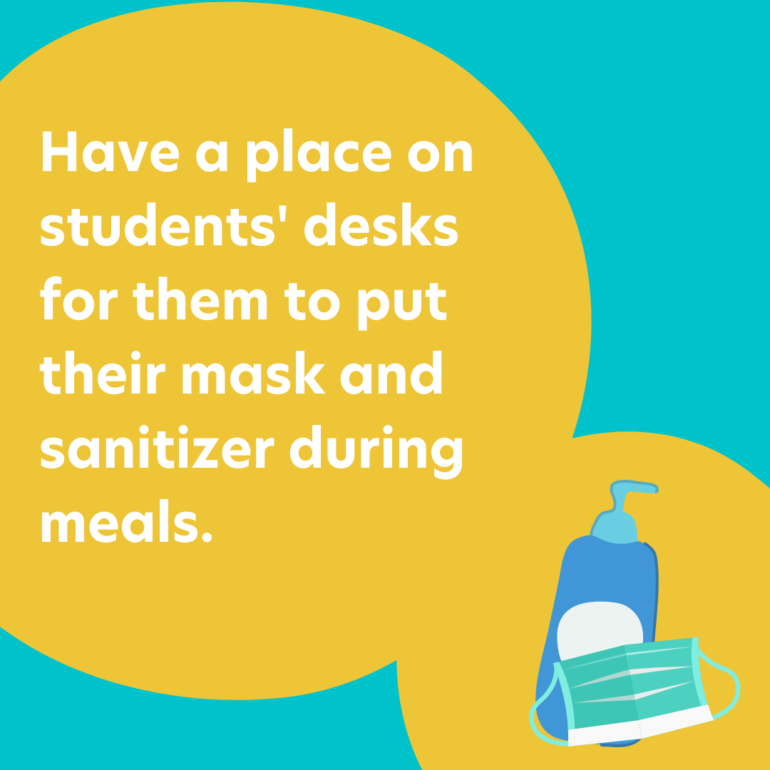 Curacubby Instagram Post - Reopening Advice:  Have a place on students' desks for them to put their mask and sanitizer during meals.