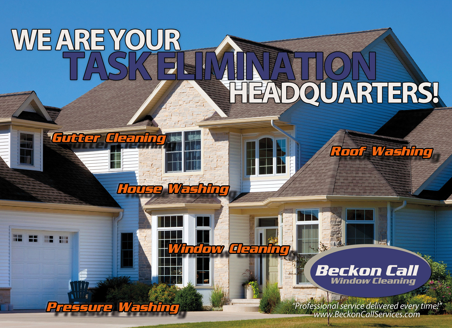 Beckon Call Window Cleaning is your task elimination headquarters