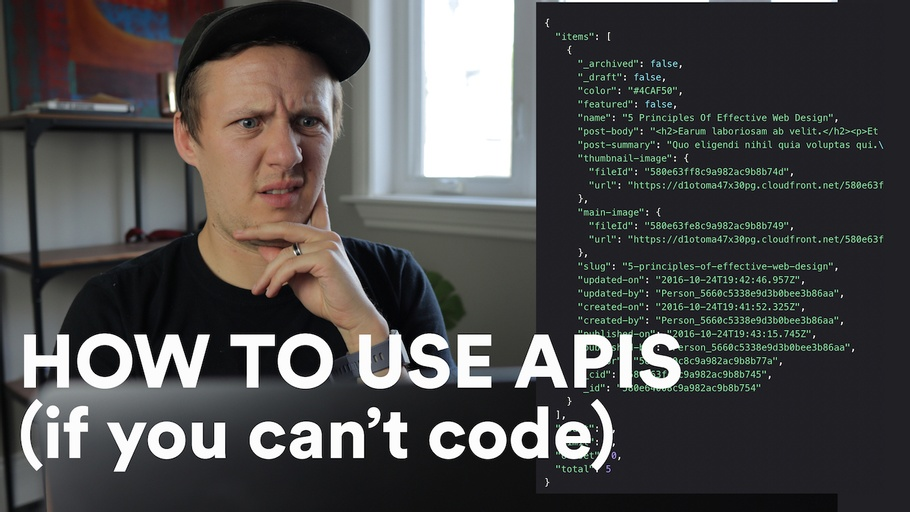 How to use APIs (if you can't code)