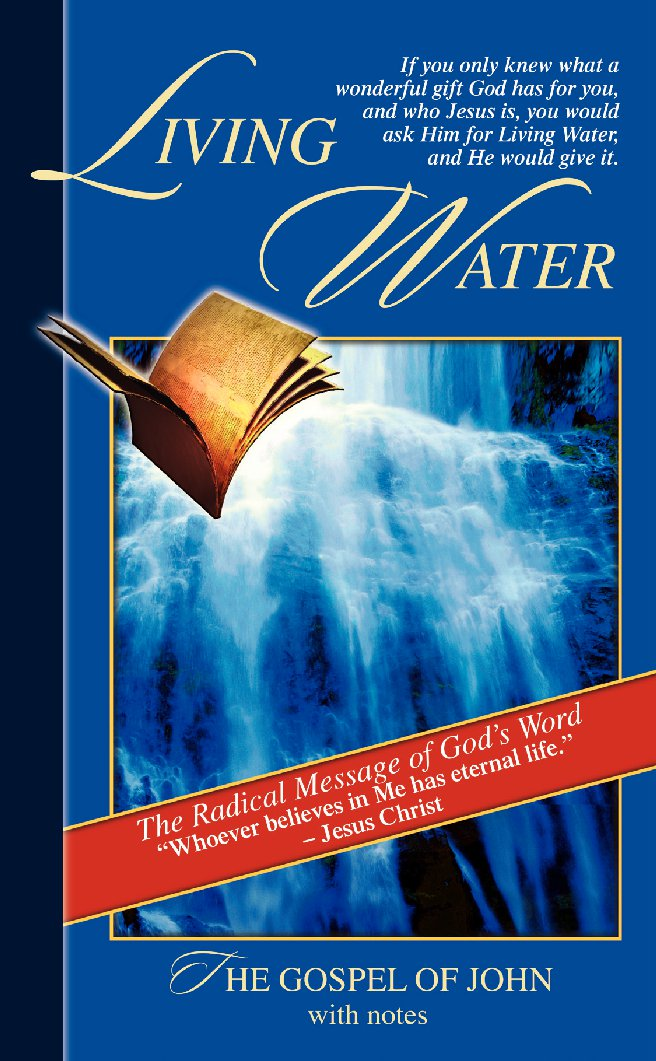 LIVING WATER -Gospel of John