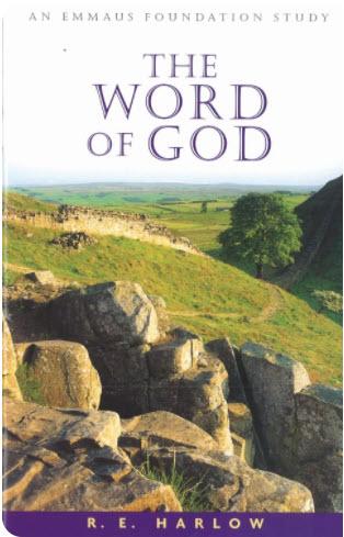 THE WORD OF GOD (John's Gospel) - R. E. Harlow