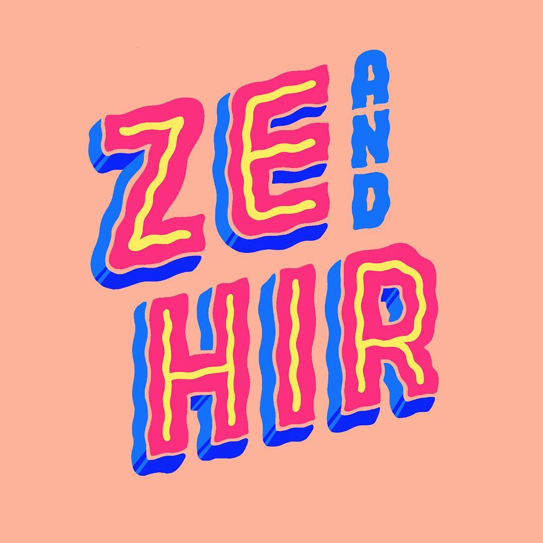 Ze and Hir Pronouns poster