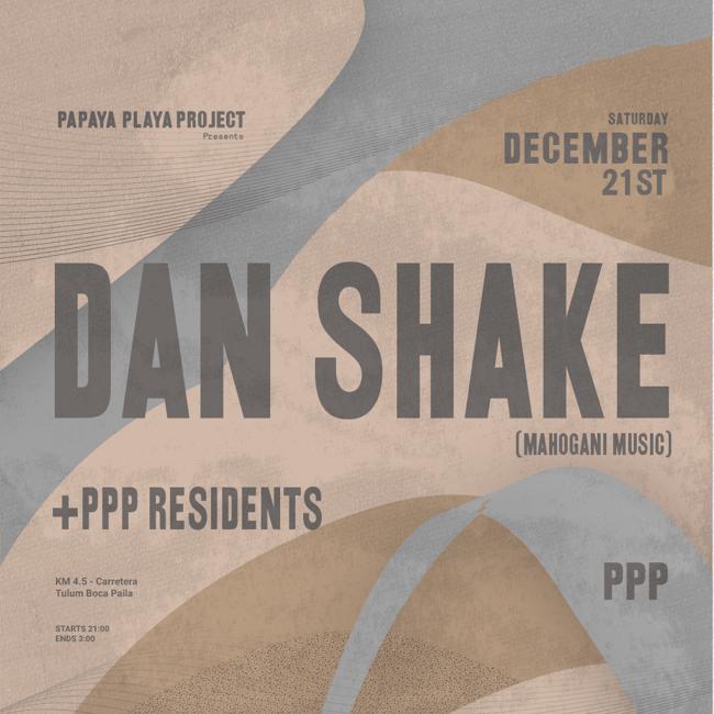 PPP Presents Dan Shake