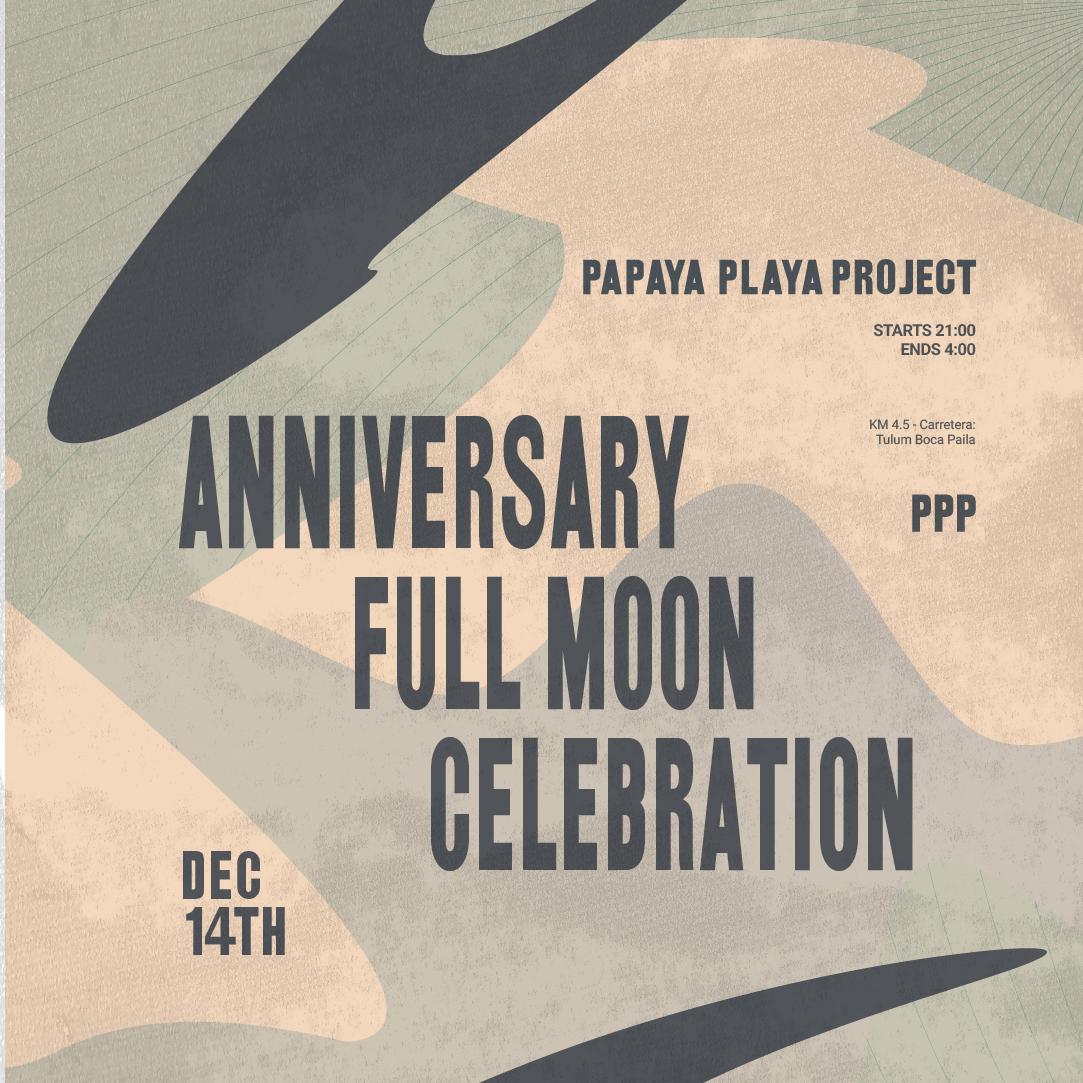 PPP Anniversary / Full Moon Celebration