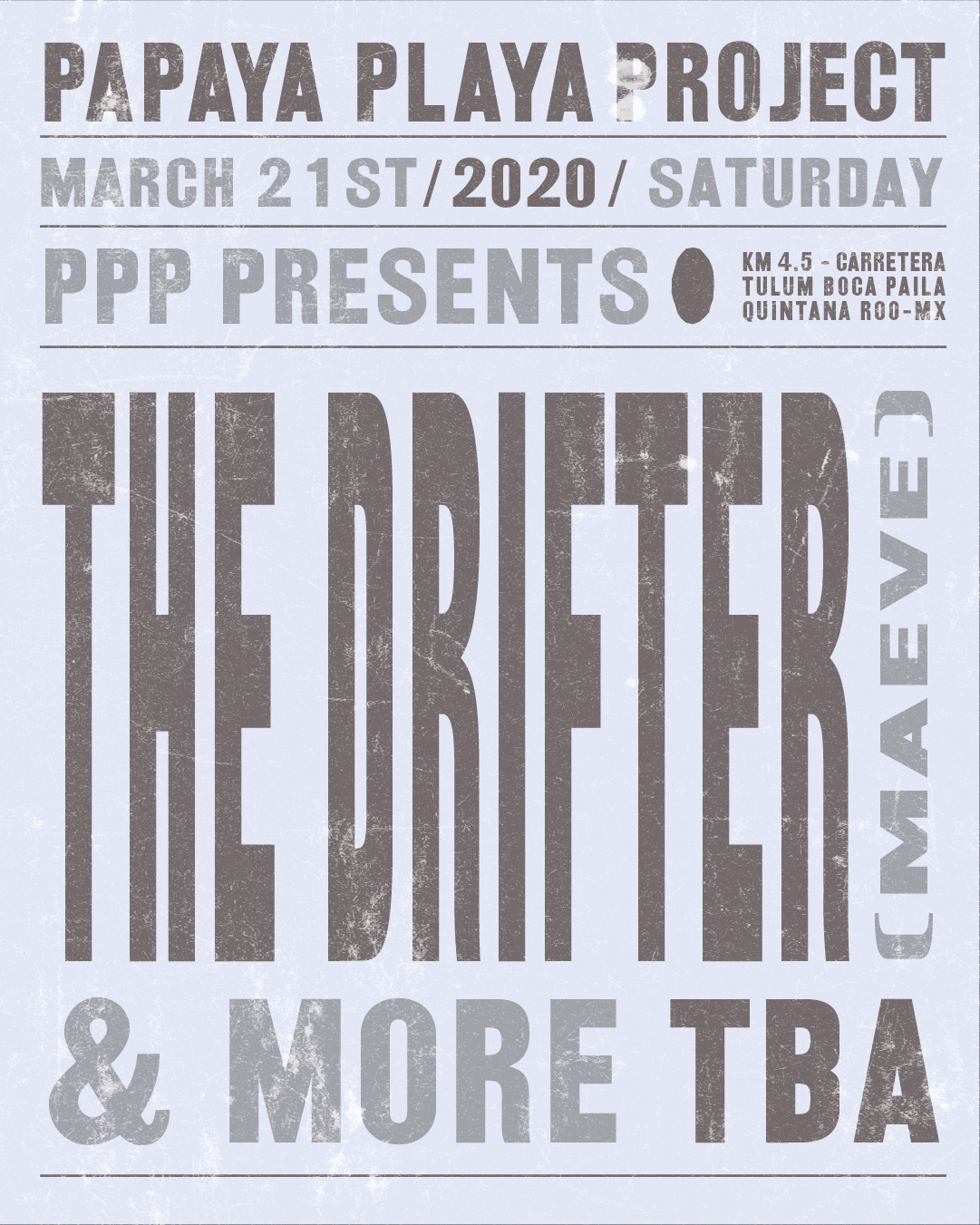 PPP Presents The Drifter