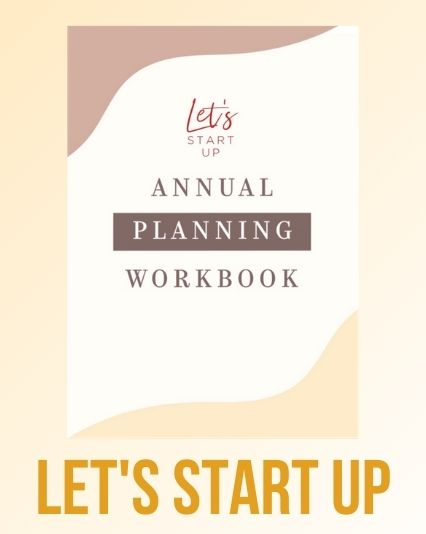 Let's Start Up Annual Planning Workbook