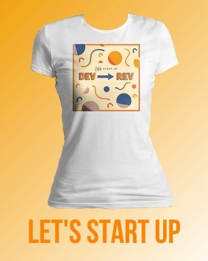 Let's Start Up Tshirt Design