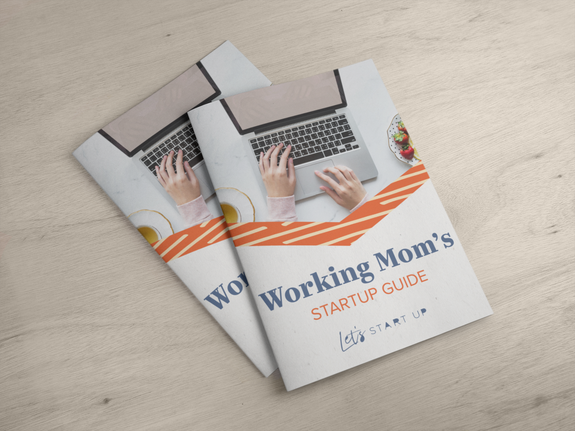 Working Mom's StartUp Guide