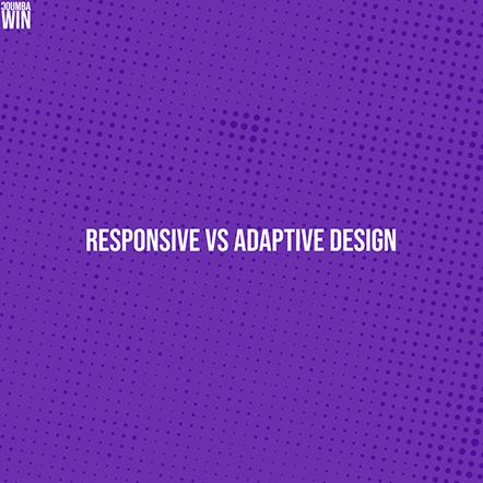 Responsive vs Adaptive Design