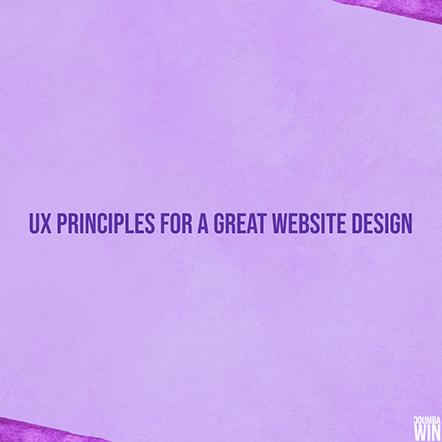 UX Principles for a Great Website Design