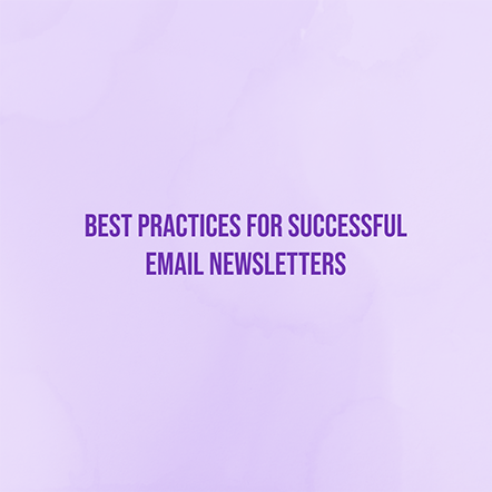 Best Practices for Successful Email Newsletters