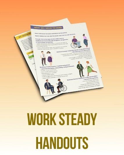 Interactive Work Steady handouts