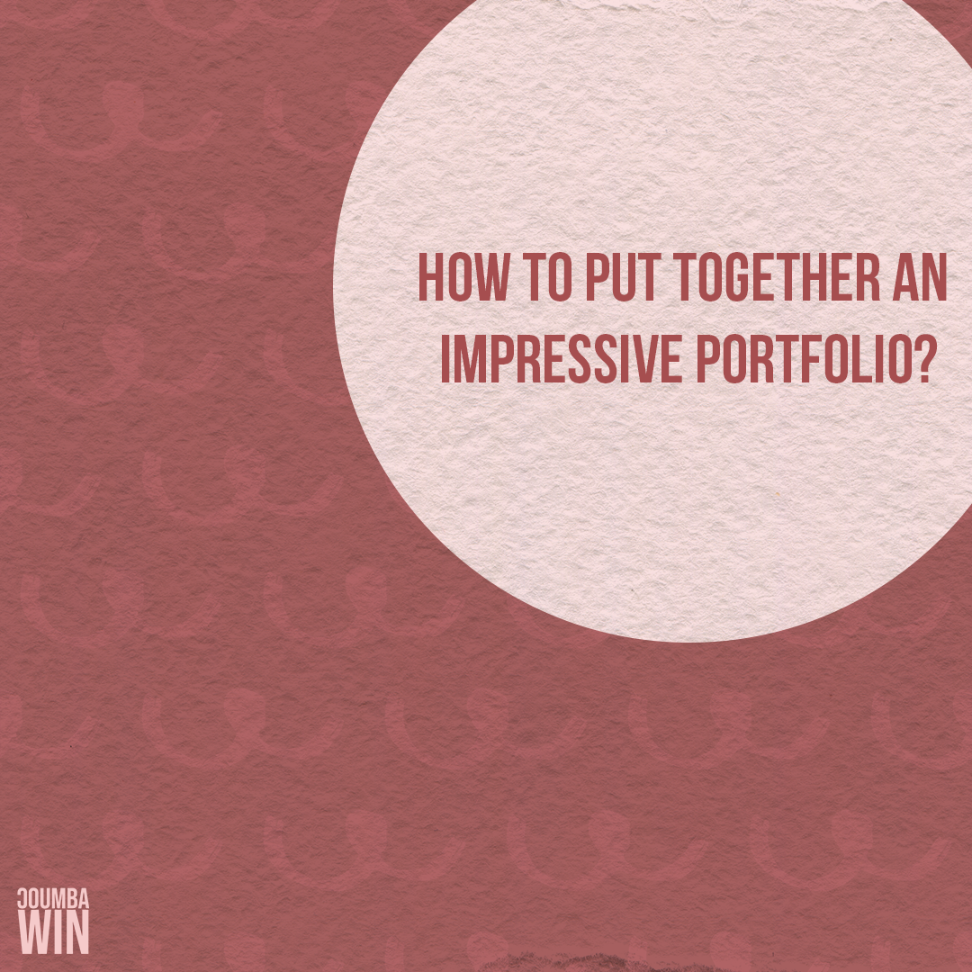 How to Put Together an Impressive Portfolio
