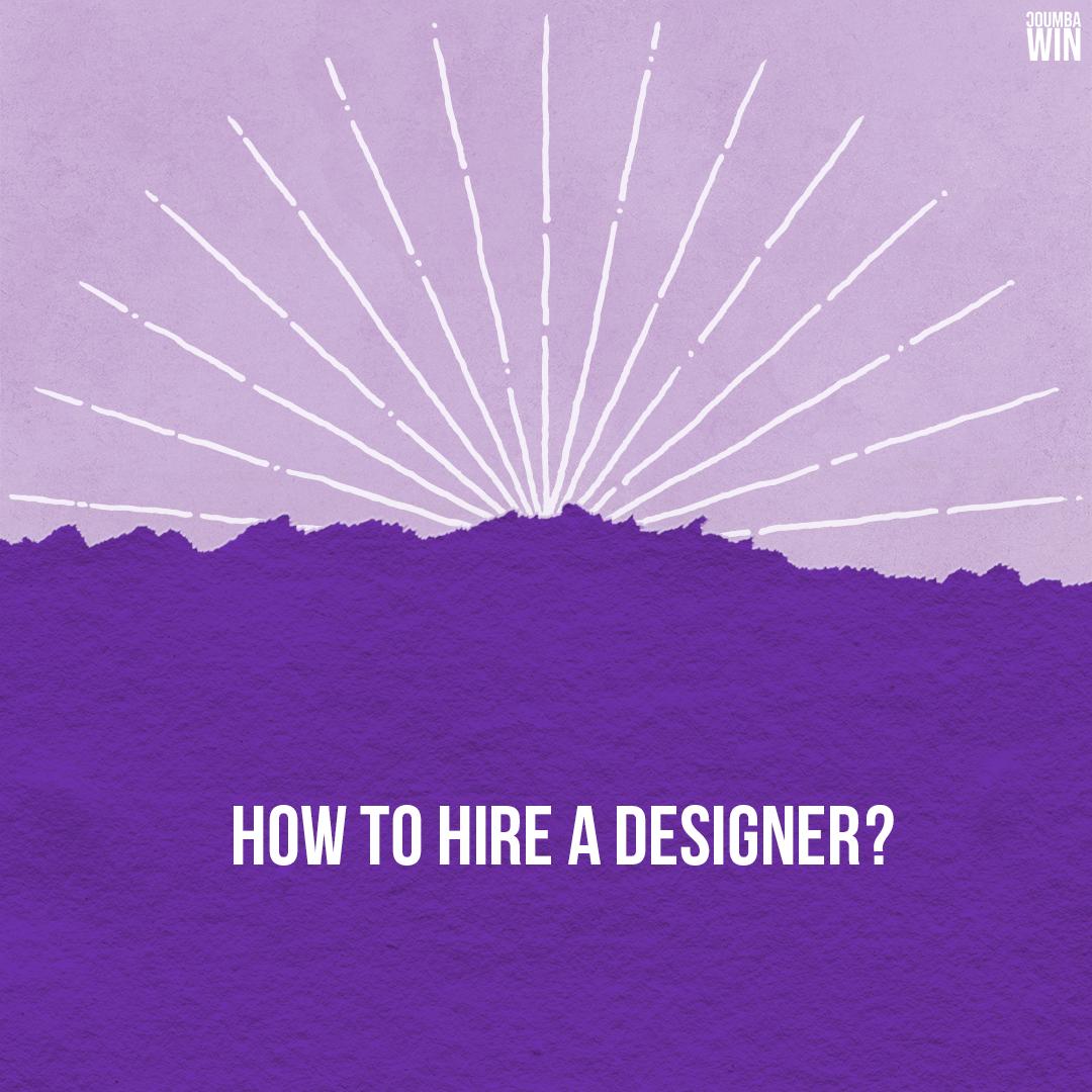 How to Hire a Designer