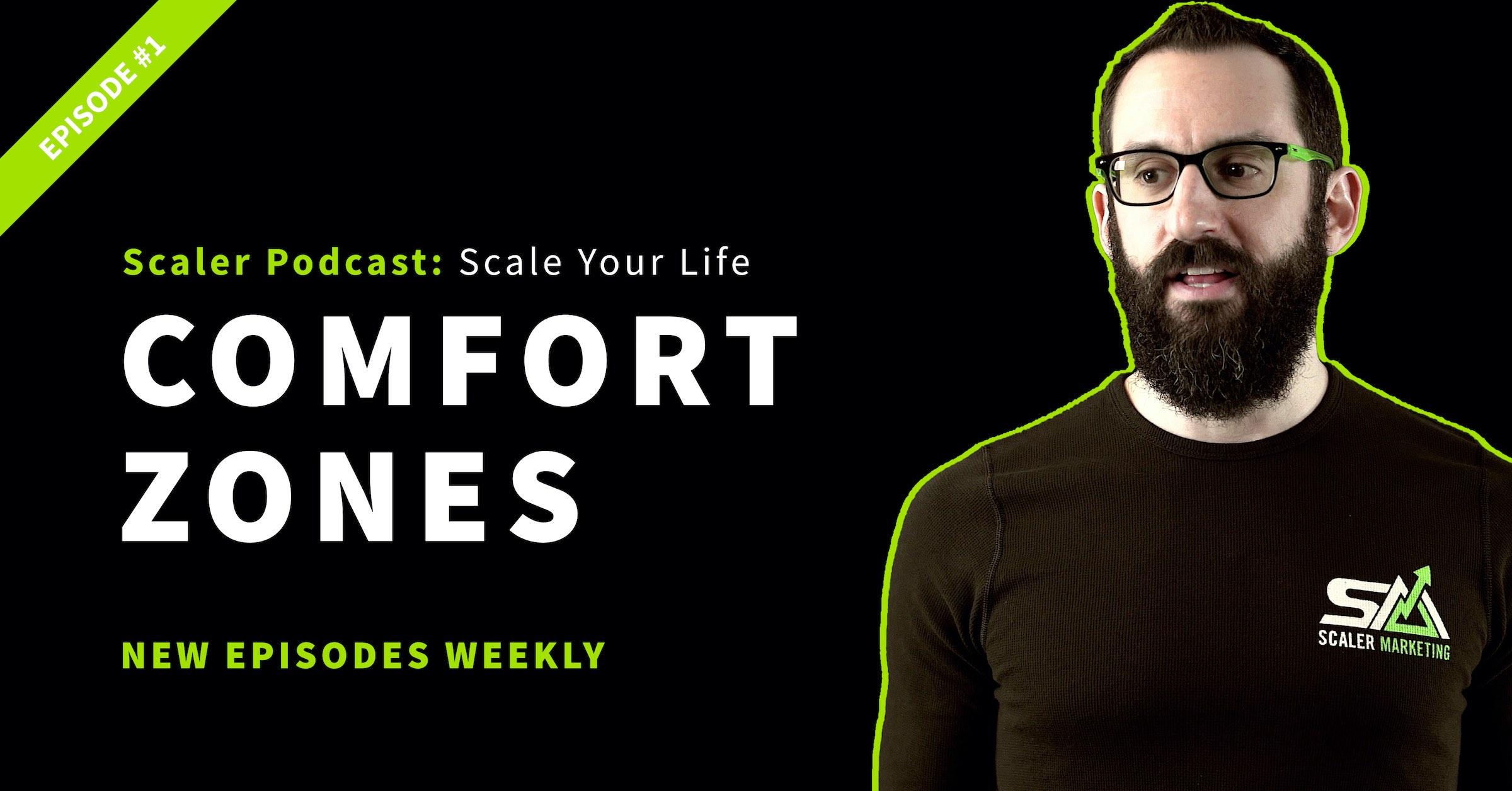 Episode 1 - Comfort Zones