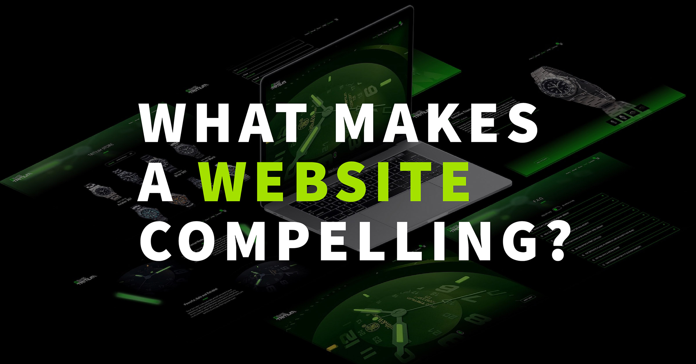 What Makes A Website Compelling?