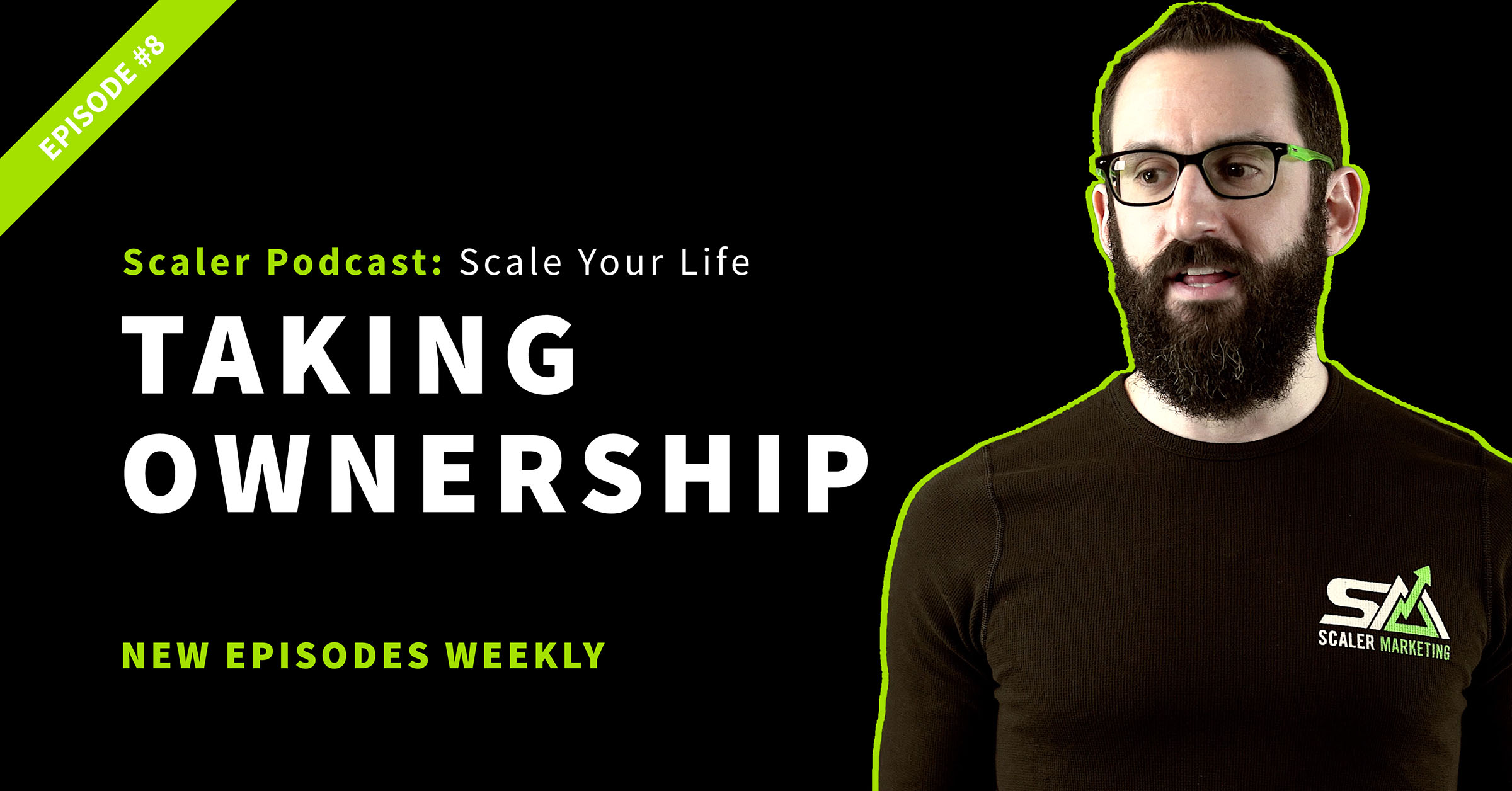 Episode 8 - Taking Ownership