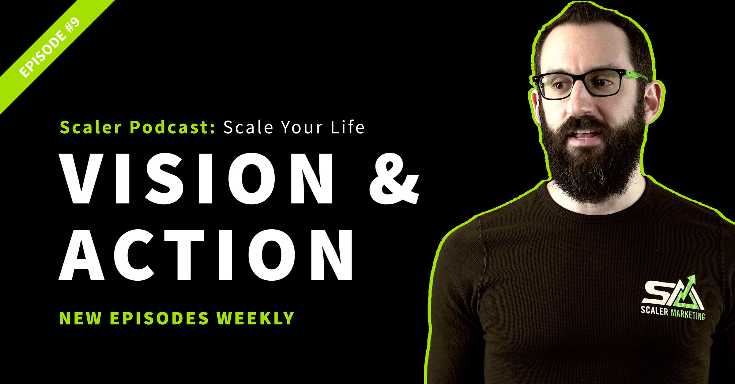 Episode 9 - Vision & Action