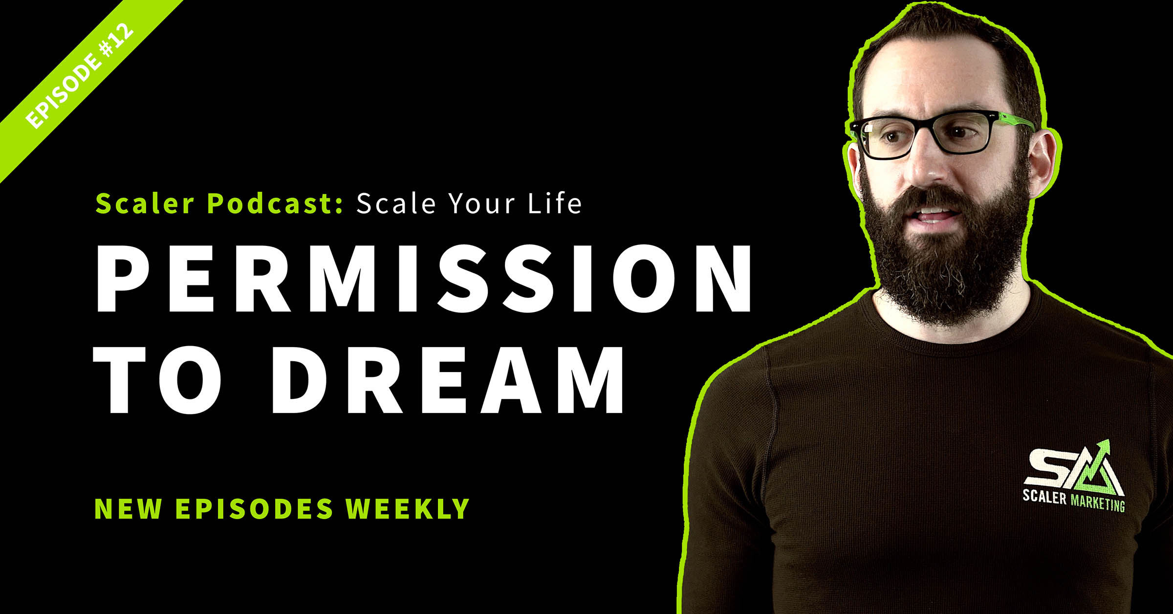 Episode 12 - Permission To Dream