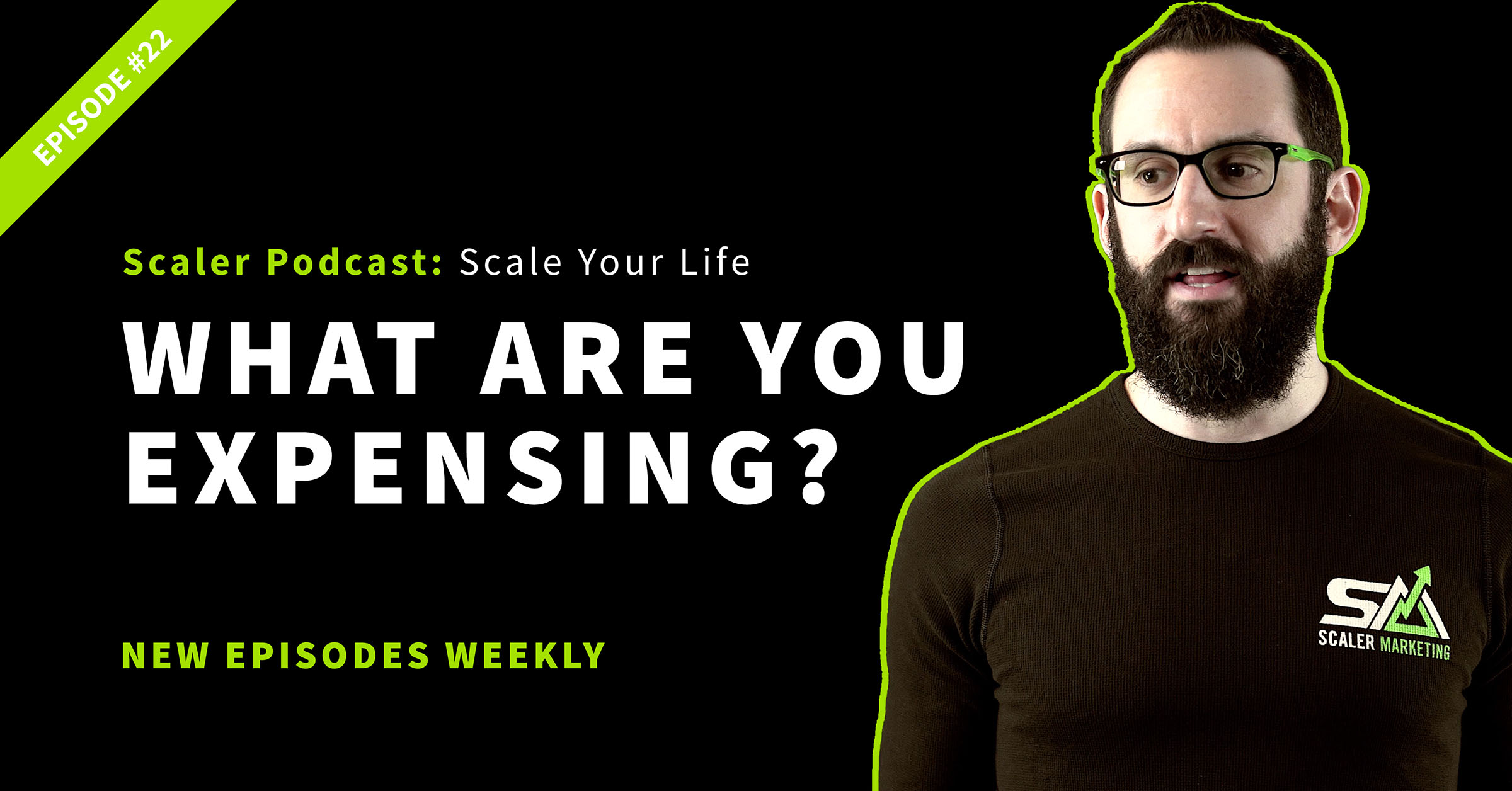 Episode 22 - What Are You Expensing?