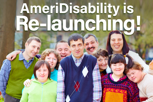 Announcing the Re-launch of AmeriDisability
