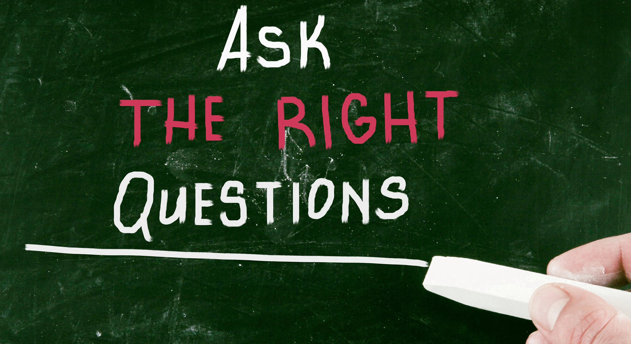 Ask the right questions, find the right problem