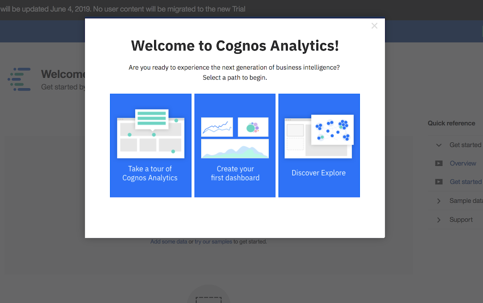 This is a screenshot image of IBM Cognos Analytics tool's user onboarding experience. This is a great example of conumer grade enterprise UX. This image shows an IBM modal window example