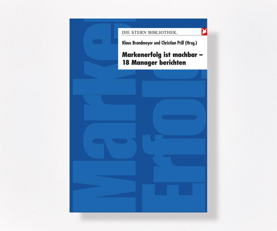 Bild des Buches Erfolgreiche Markenführung: Markenerfolg ist machbar