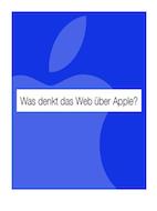 Was denkt das Web über ... Apple?