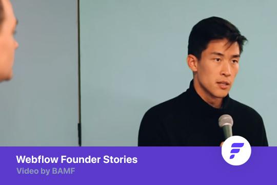 Founders Story: Webflow