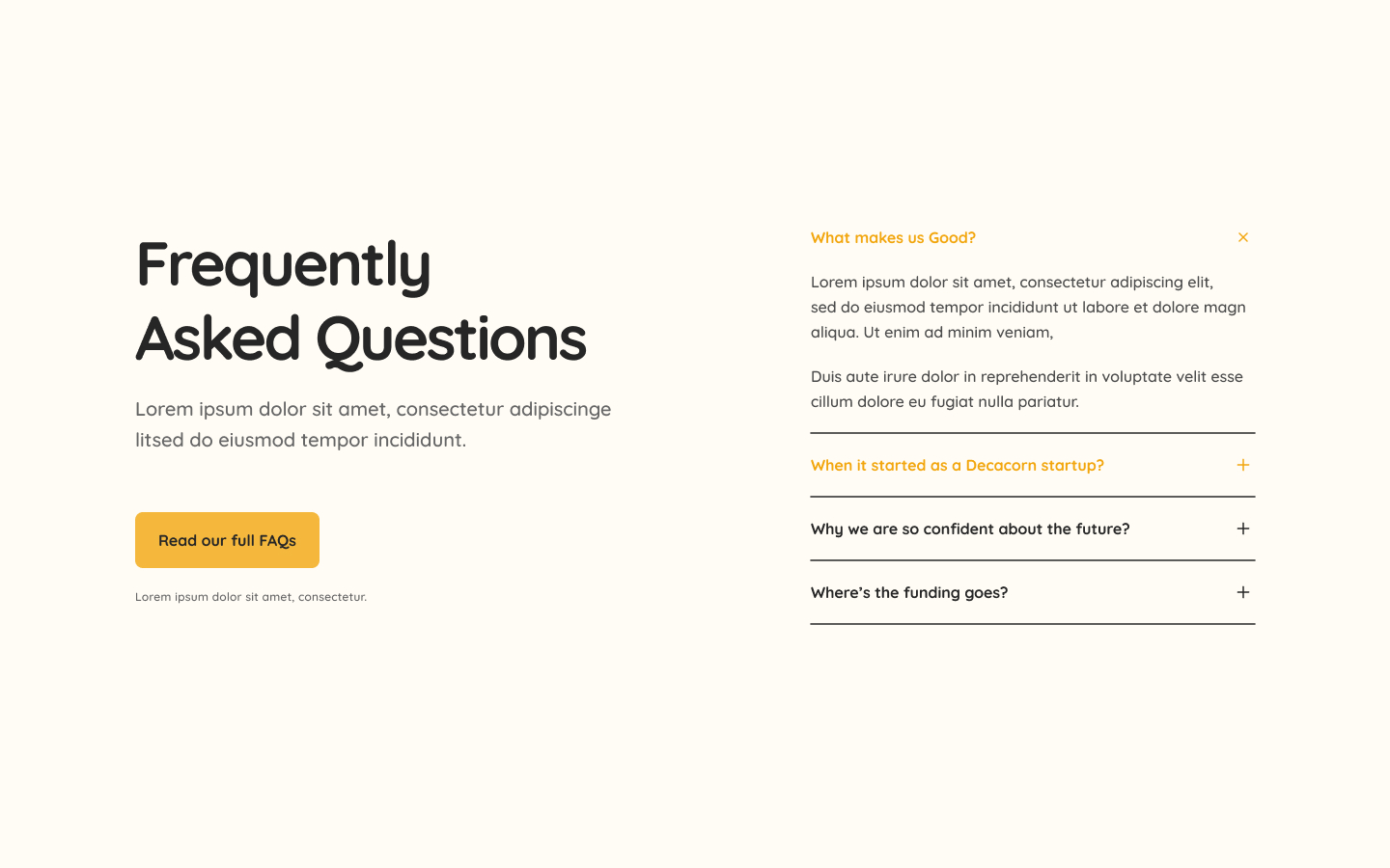 FAQ (Frequently Asked Questions) component section. Built to be added easily into your next project and save you time!