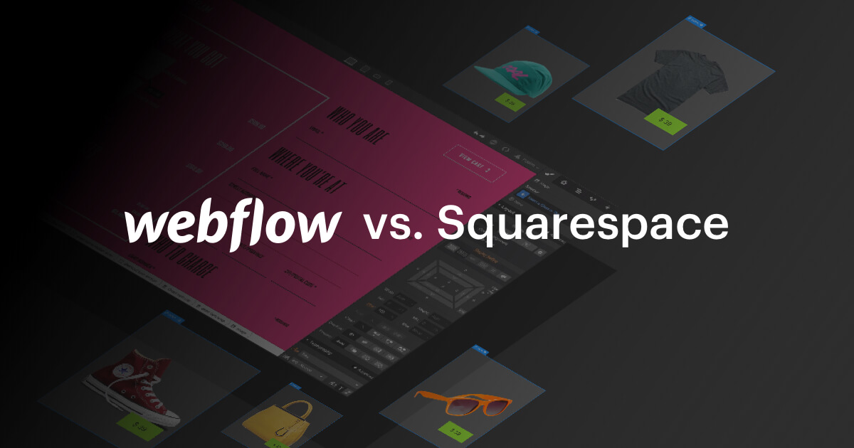 Webflow vs  Squarespace | Discover the visual alternative to