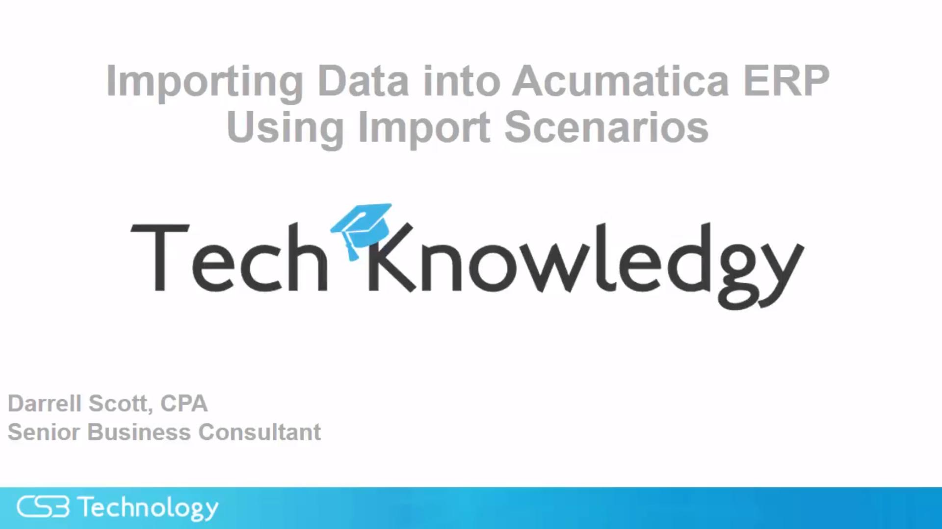 Time to load data in Acumatica, Import Scenarios(templates