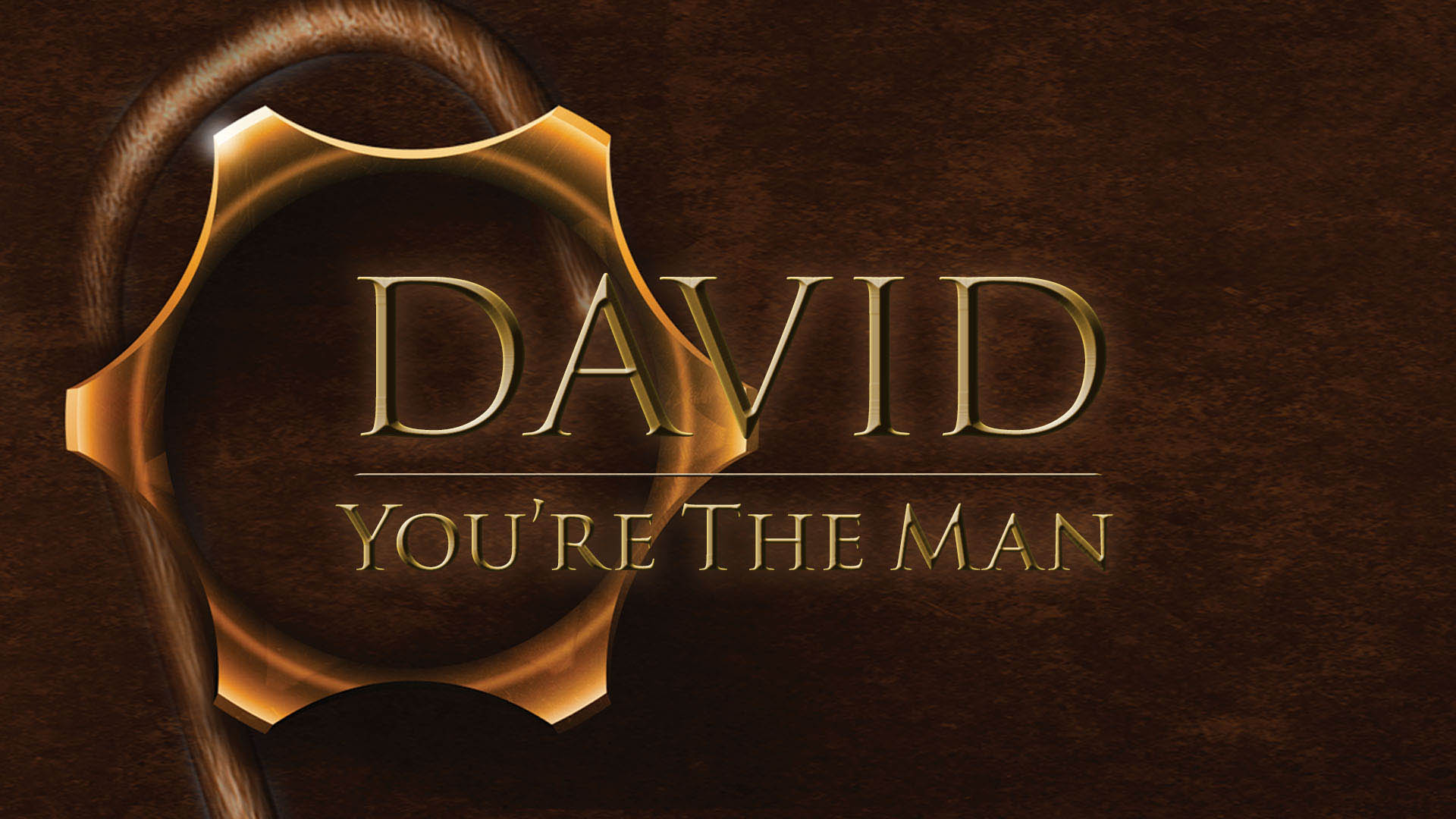 David - You're The Man