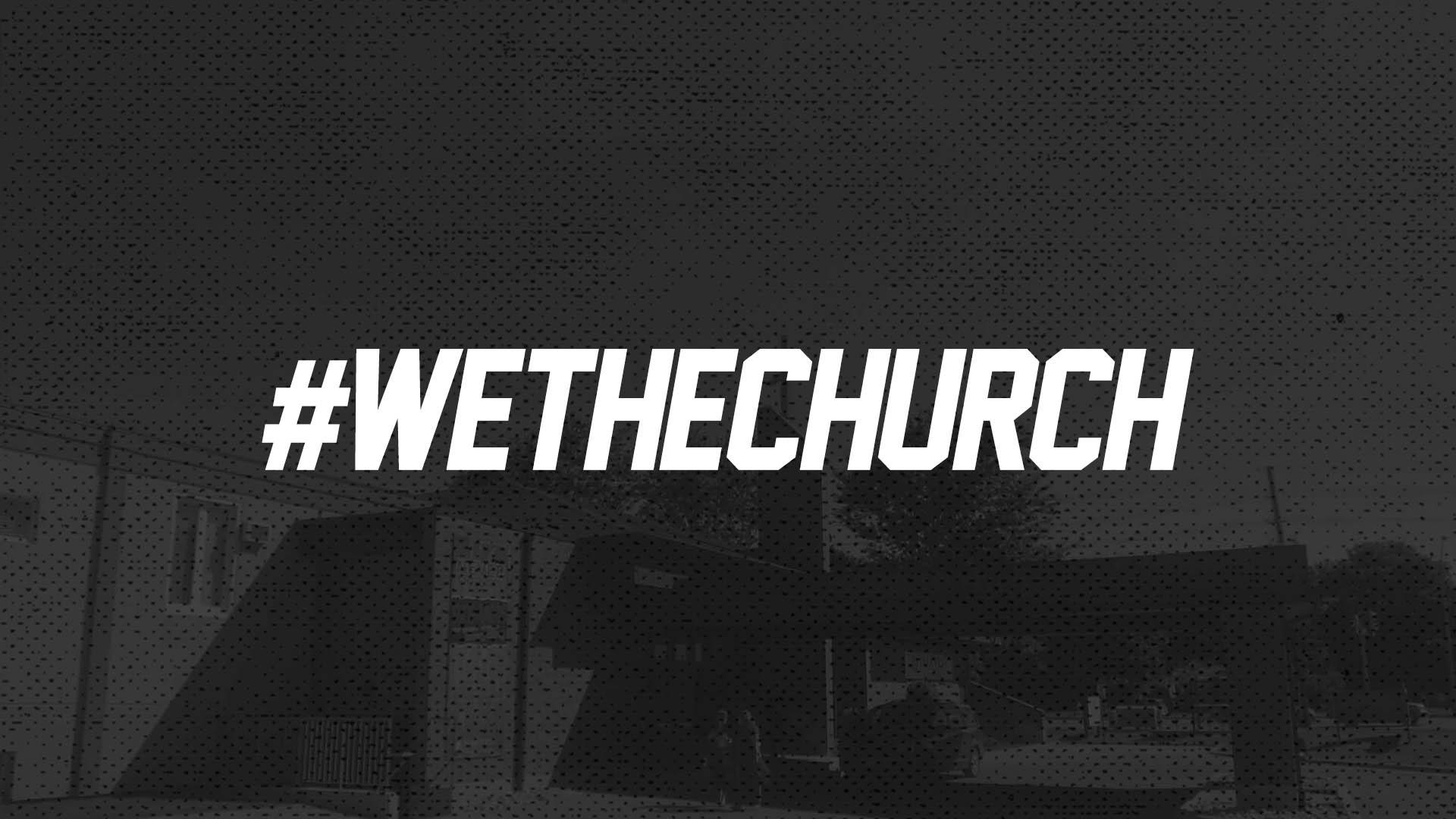 #WeTheChurch 2014