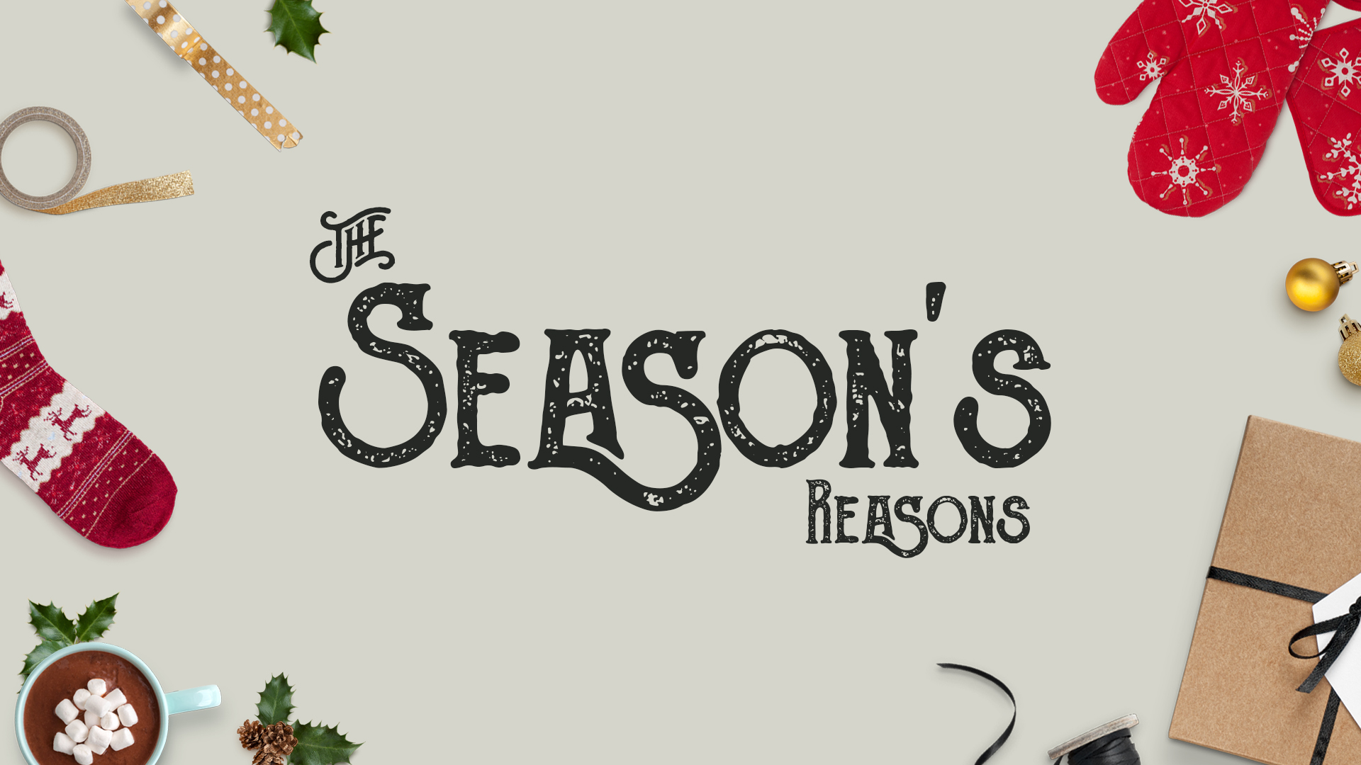 The Season's Reason - Christmas