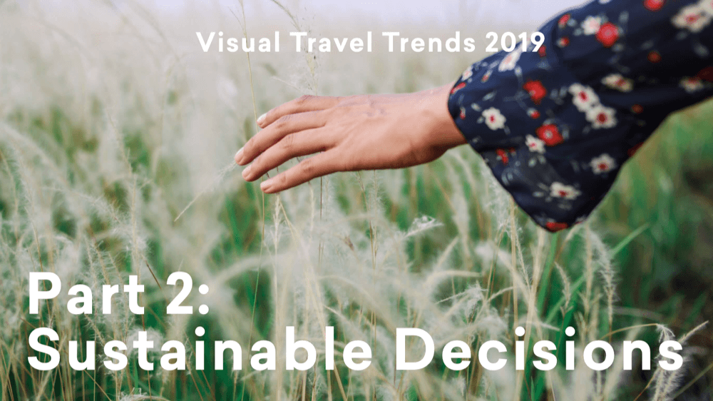 Travel Report Part 2: Sustainable Decisions
